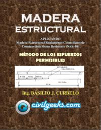 Manual de madera estructural aplicando el m todo de los esfuerzos permisibles  ing. basilio j. curbelo civilgeeks.com.pdf