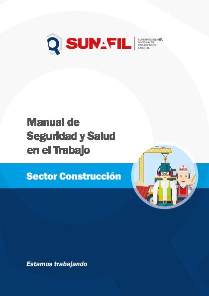 Manual de seguridad y salud en el trabajo en el sector construcci n