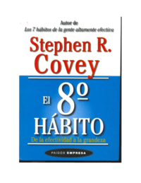 El 8vo habito de la efectividad a la grandeza.pdf