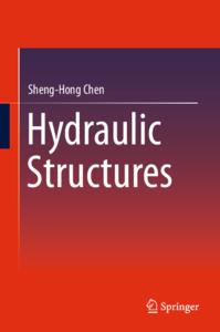 Sheng hong chen  auth.  hydraulic structures springer verlag berlin heidelberg  2015 .pdf
